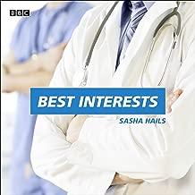 Best Interests: A BBC Radio 4 dramatisation