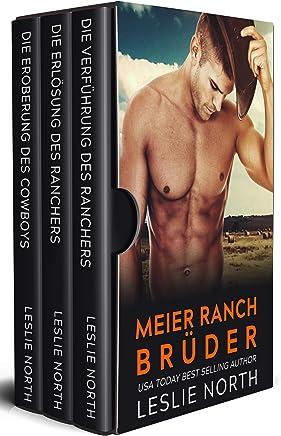 Meier Ranch Brüder: Die Komplette Serie (German Edition)