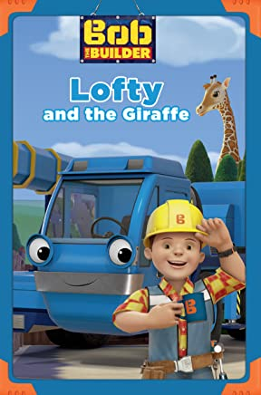 Lofty and the Giraffe (Bob the Builder) (Passport to Reading Level 1)
