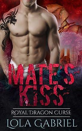 Mate's Kiss: Royal Dragon Curse