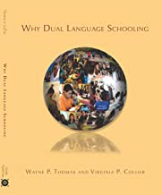 Why Dual Language Schooling
