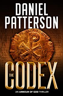 The Codex: An Action-Packed Adventure Thriller (An Armour of God Thriller Book 2)