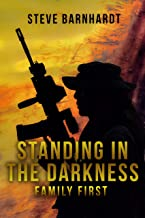 Standing in the Darkness: Family First