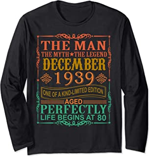 1939 Man Myth Legend December 80th Bday Gifts 80 yrs old Long Sleeve T-Shirt