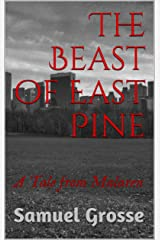 The Beast of East Pine: A Tale from Malaren (Jake and Rutherford Book 1) Kindle Edition