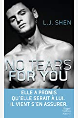 No Tears for You (&H) Format Kindle