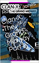 Clan-X: The Grand Midway - Part 2 (Clan-X: Series 1 Book 9) (English Edition)