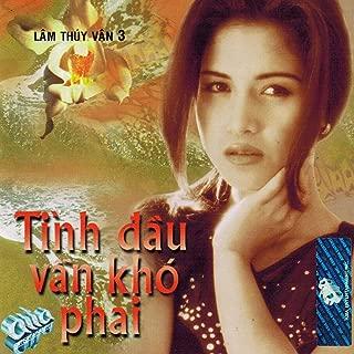 Tinh Dau Van Kho Phai