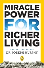 Miracle Power For Richer Living