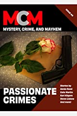 Passionate Crimes (Mystery, Crime, and Mayhem Book 6) Kindle Edition