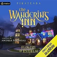 Flowers of Esthelm: The Wandering Inn, Book 3
