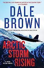 Arctic Storm Rising: A Novel (Nick Flynn Book 1)
