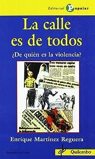 La calle es de todos: ¿De quién es la violencia? (Quilombo)