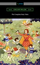 The Complete Fairy Tales (English Edition)