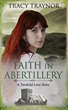 Faith in Abertillery: A Christian Historical Romance
