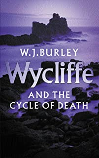 Wycliffe and the Cycle of Death: A completely addictive English cosy murder mystery. Perfect for fans of Betty Rowlands an...