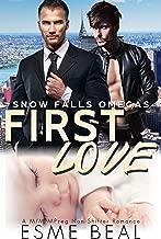 First Love: A M/M MPreg Non-Shifter Romance (Snow Falls Omegas Book 1)