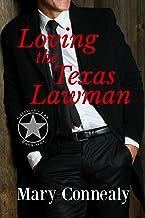 Loving the Texas Lawman: A Texas Lawman Romantic Suspense (Garrison's Law Book 1)