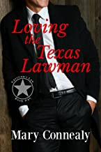Loving the Texas Lawman: A Texas Lawman Romantic Suspense (Garrison's Law Book 1)