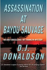 Assassination at Bayou Sauvage (Broussard & Franklyn Book 8) Kindle Edition
