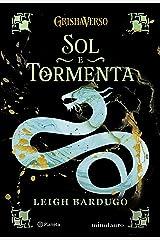 SOL E TORMENTA: VOLUME 2 DA TRILOGIA SOMBRA E OSSOS eBook Kindle