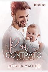 Pai por contrato: O bebê do bilionário eBook Kindle