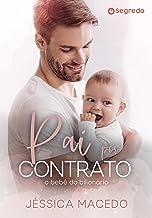 Pai por contrato: O bebê do bilionário