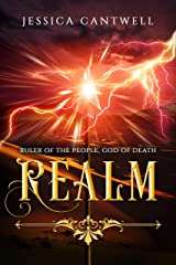 Realm: Ruler of the People, God of Death: Book 2 of the Realm Saga Kindle Edition