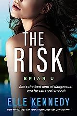 The Risk (Briar U Book 2) Kindle Edition