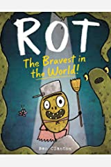 Rot, the Bravest in the World! Kindle Edition