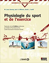 Physiologie du sport et de l'exercice 6e/Physiology of Sport and Exercise--French Edition 6ed