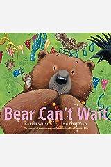 Bear Can't Wait (The Bear Books Book 10) Kindle Edition