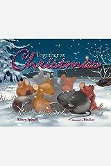 Together at Christmas Kindle Edition