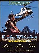 Life Flight: The Movie