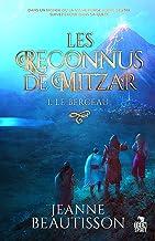 Le berceau: Les Reconnus de Mitzar, T1