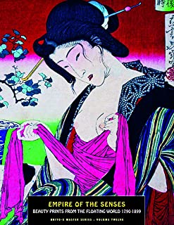 Best Empire Of The Senses: Beauty Prints From The Floating World (Ukiyo-e Master Series) Review