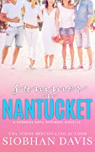 Summer in Nantucket: A Kennedy Boys Optional Novella (The Kennedy Boys)