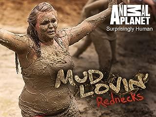 Mud Lovin' Rednecks Season 2