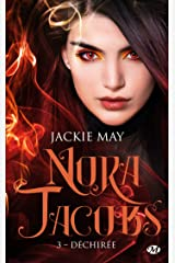 Déchirée: Nora Jacobs, T3 Format Kindle