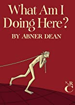 What Am I Doing Here? (NEW YORK REVIEW)
