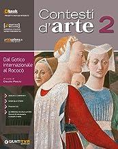 Scaricare Libri Contesti d'arte. Per le Scuole superiori. Con ebook. Con espansione online: 2 PDF