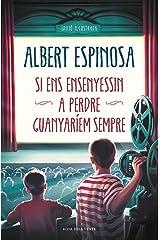 Si ens ensenyessin a perdre, guanyaríem sempre (Catalan Edition) Kindle Edition