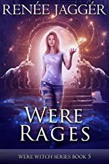 Were Rages (Were Witch Book 5) Kindle Edition