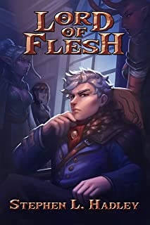 Lord of Flesh (Master of Monsters Book 1)