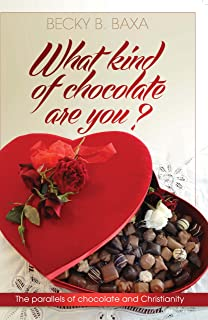 What Kind of Chocolate Are You?: The Parallels of Chocolate and Christianity