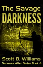 The Savage Darkness (Darkness After Series Book 4)