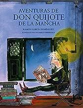 Aventuras de don Quijote de la Mancha (Spanish Edition)