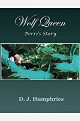 Wolf Queen: Perri's Story (Arianna's Tale Book 4) Kindle Edition