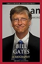 Bill Gates: A Biography (Greenwood Biographies)