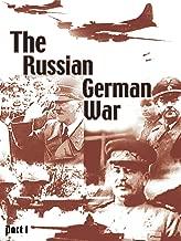 The Russian German War - Part 1